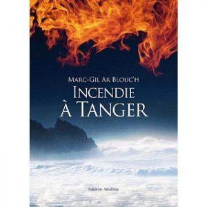 (Roman) Incendie à Tanger