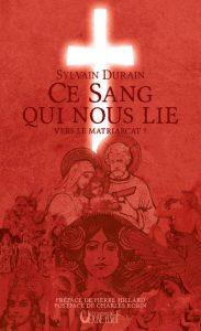 (Anthropologie) « Ce sang qui nous lie. Vers le matriarcat ? » Sylvain Durain